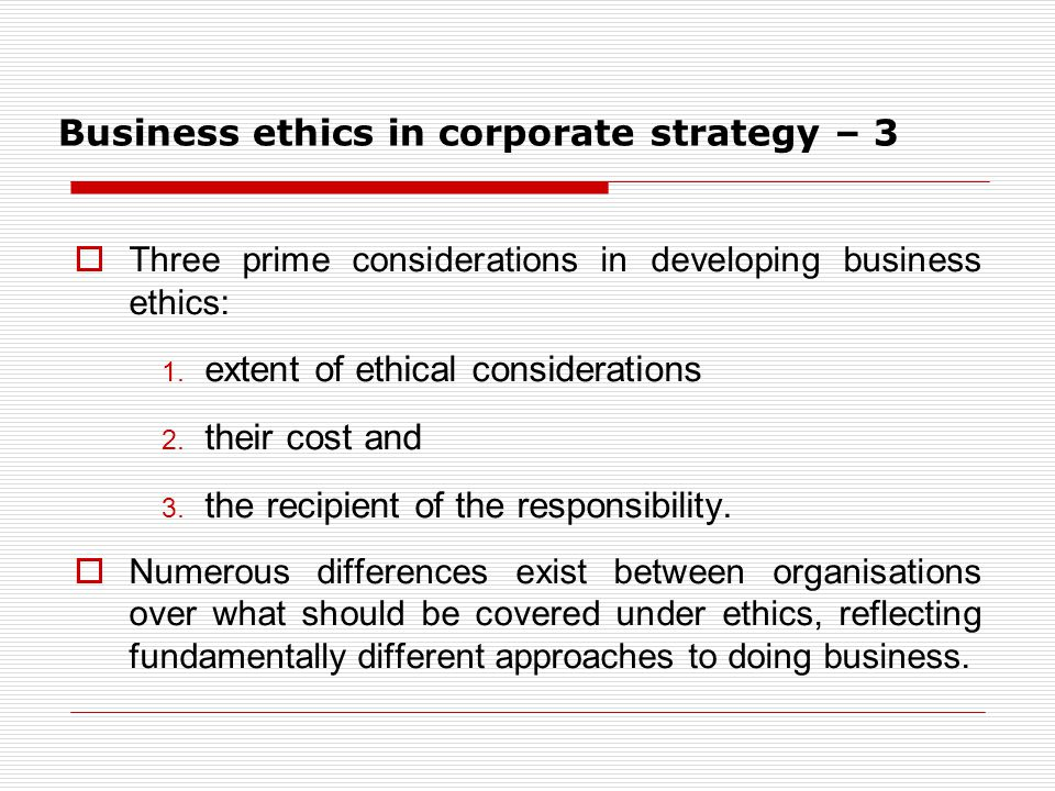 Business ethics in corporate strategy – 3