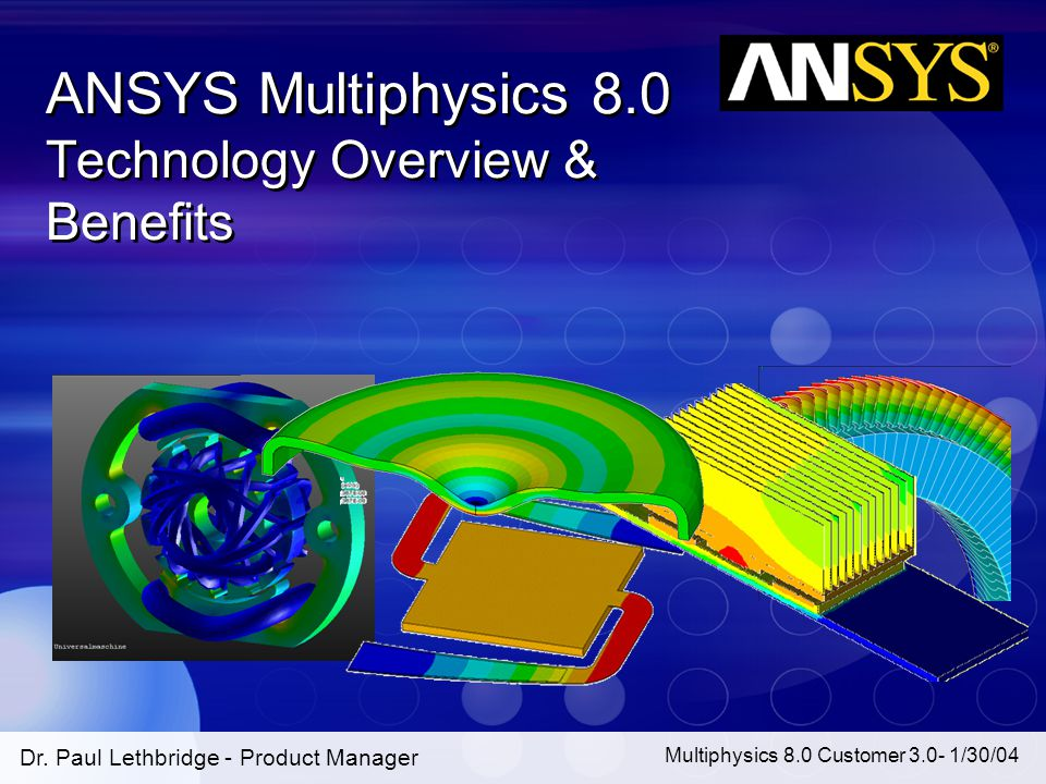 ANSYS Multiphysics 8.0 Technology Overview & Benefits