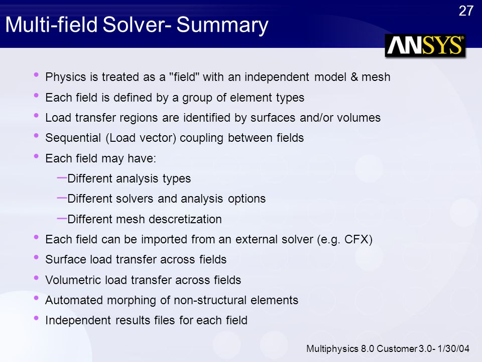 Multi-field Solver- Summary
