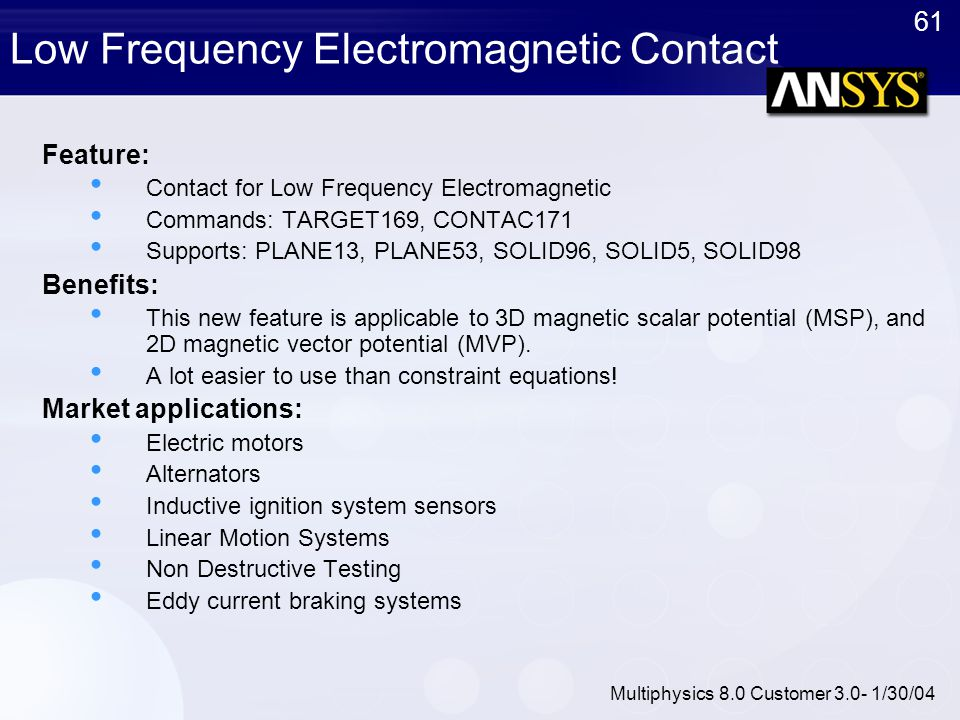 Low Frequency Electromagnetic Contact
