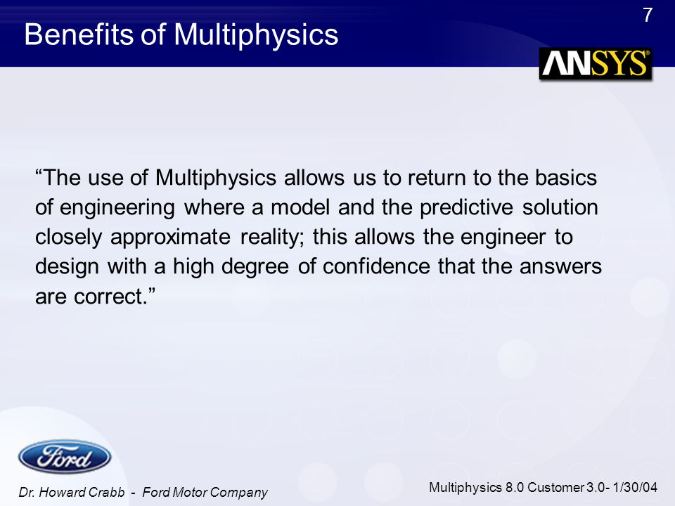 Benefits of Multiphysics