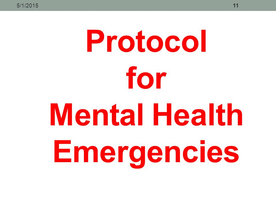 Protocol for Mental Health Emergencies