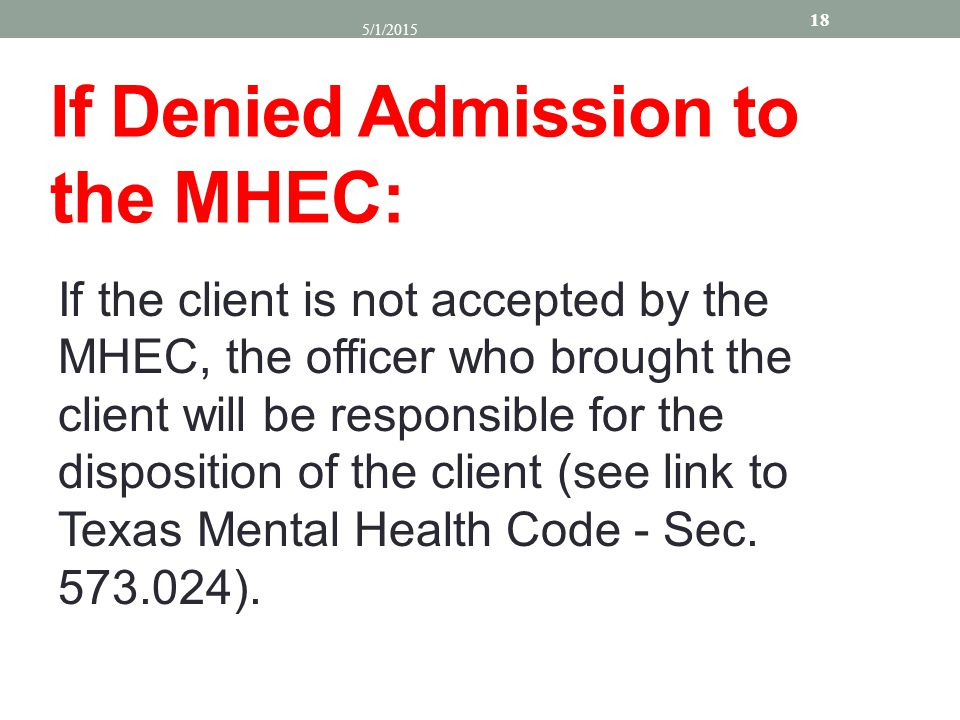 If Denied Admission to the MHEC: