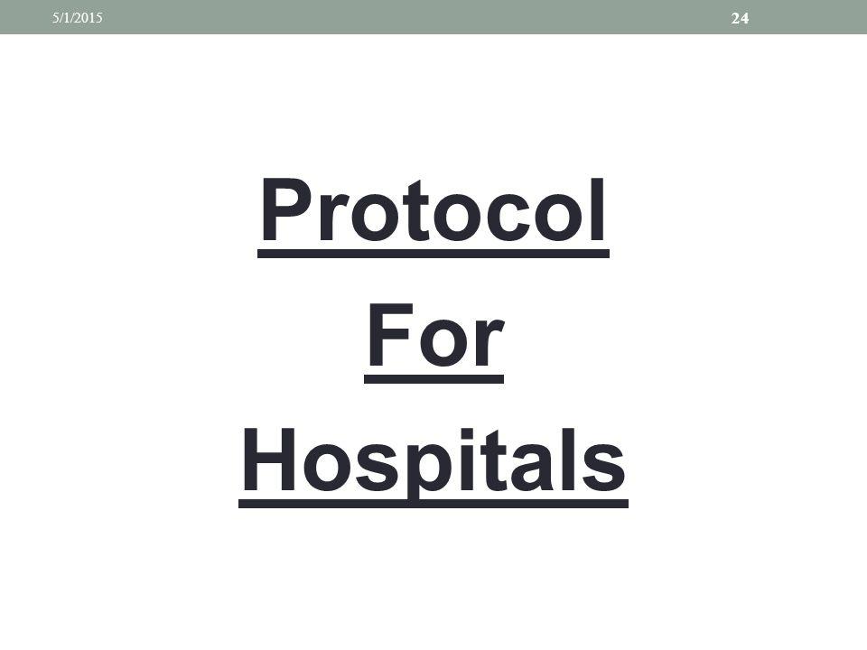 Protocol For Hospitals