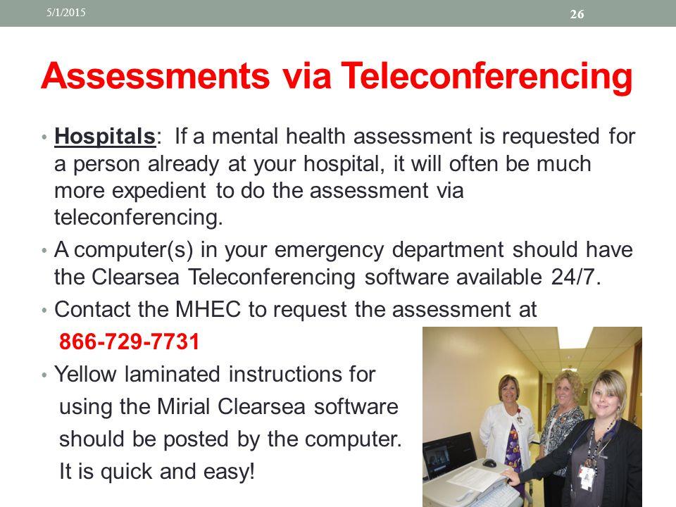 Assessments via Teleconferencing