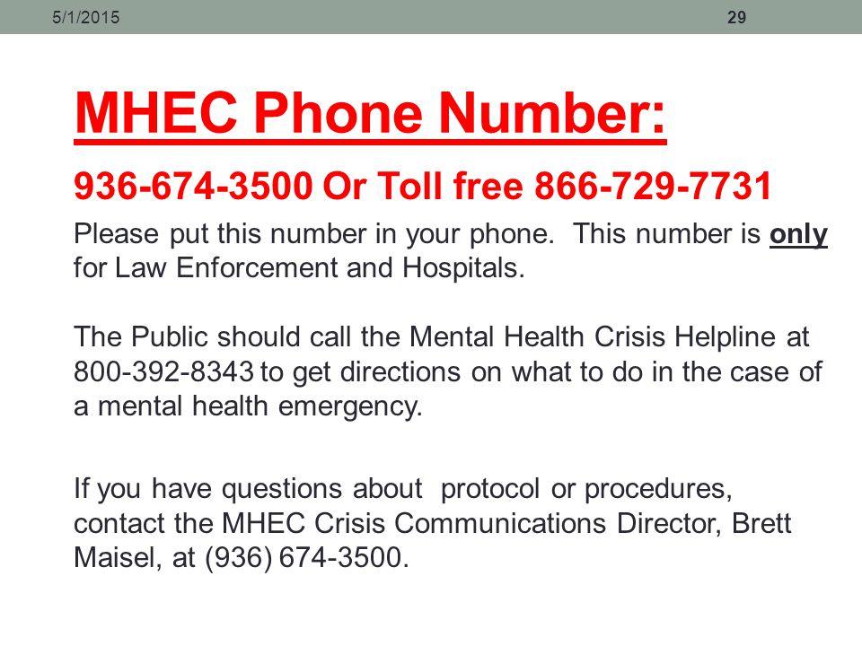 MHEC Phone Number: 936-674-3500 Or Toll free 866-729-7731