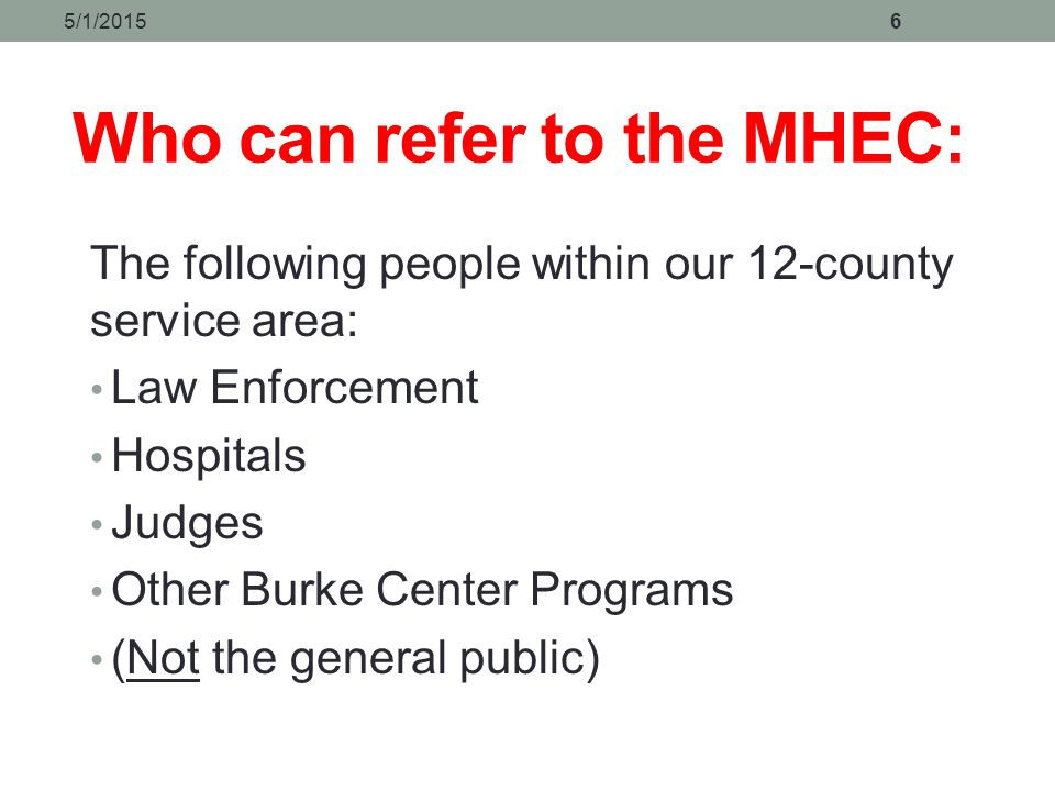 Who can refer to the MHEC: