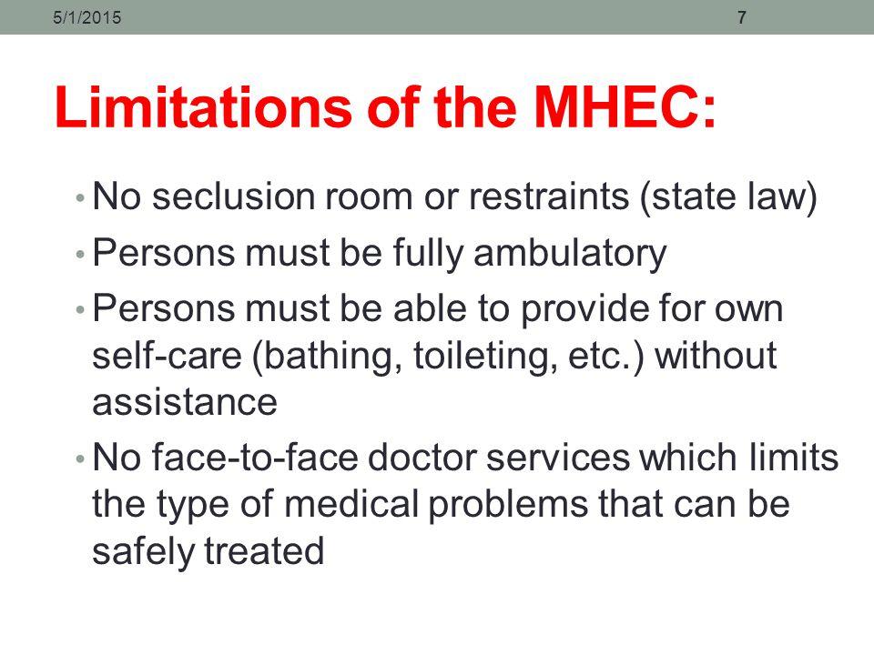 Limitations of the MHEC: