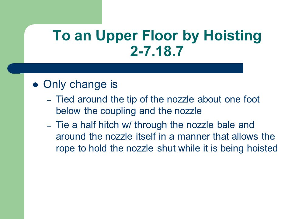 To an Upper Floor by Hoisting 2-7.18.7