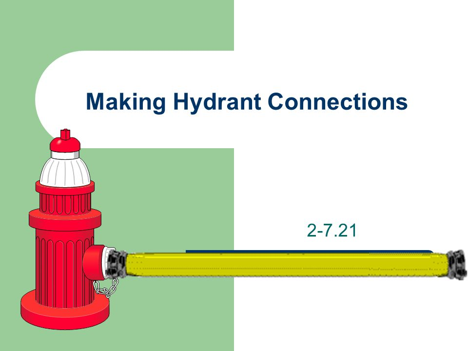 Making Hydrant Connections