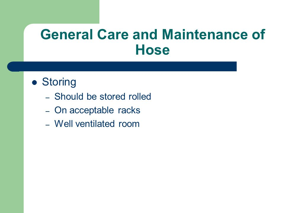 General Care and Maintenance of Hose