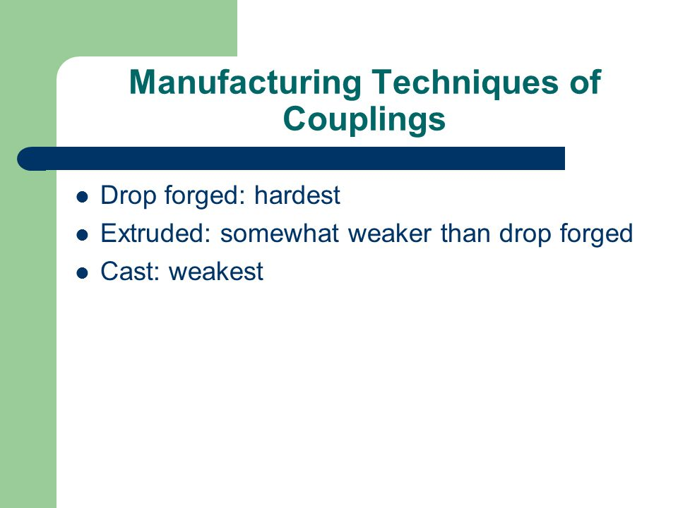Manufacturing Techniques of Couplings