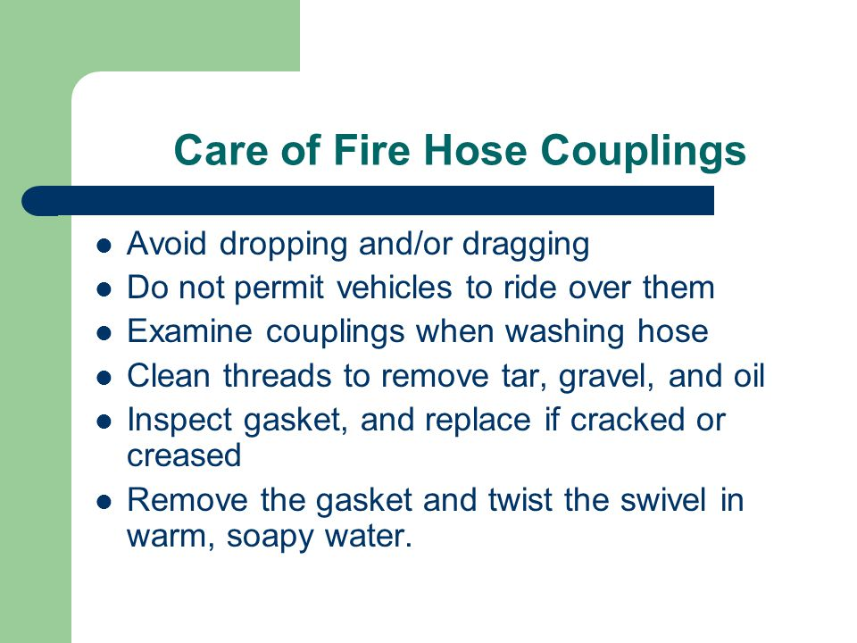 Care of Fire Hose Couplings