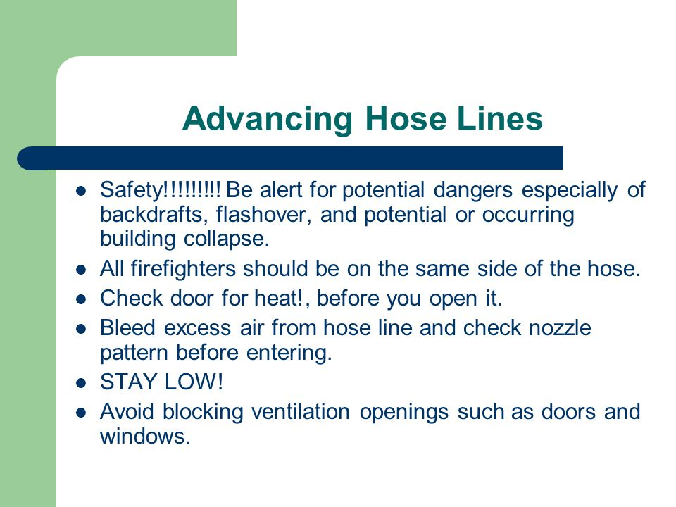 Advancing Hose Lines