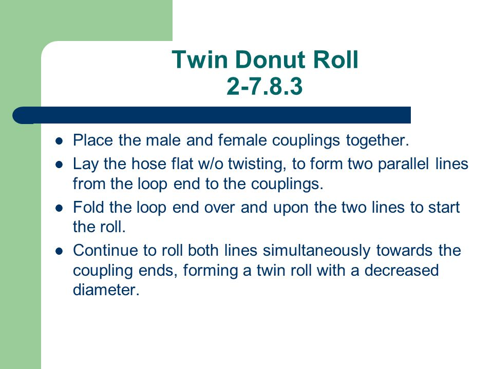 Twin Donut Roll 2-7.8.3 Place the male and female couplings together.