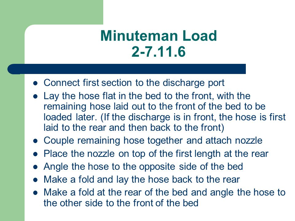 Minuteman Load 2-7.11.6 Connect first section to the discharge port