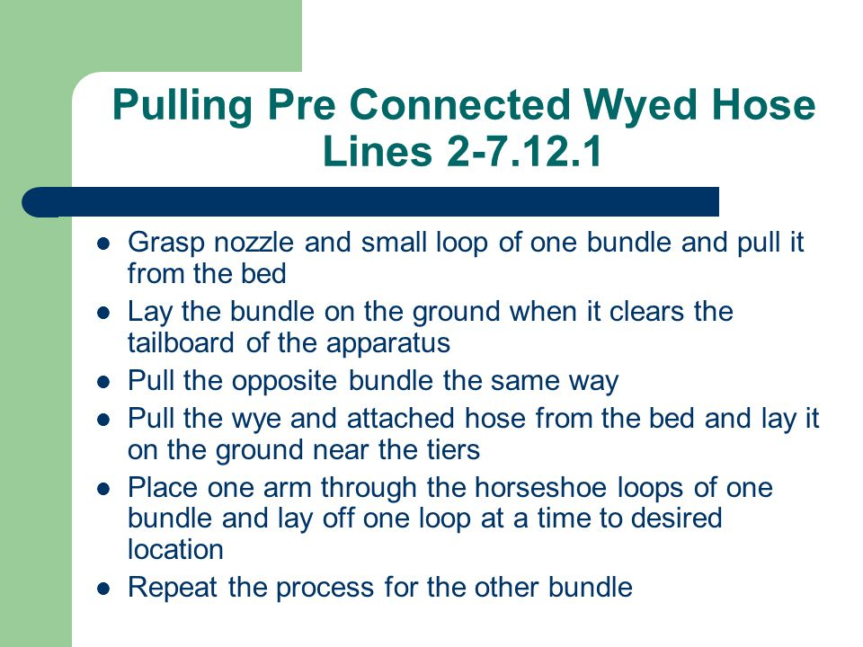 Pulling Pre Connected Wyed Hose Lines 2-7.12.1