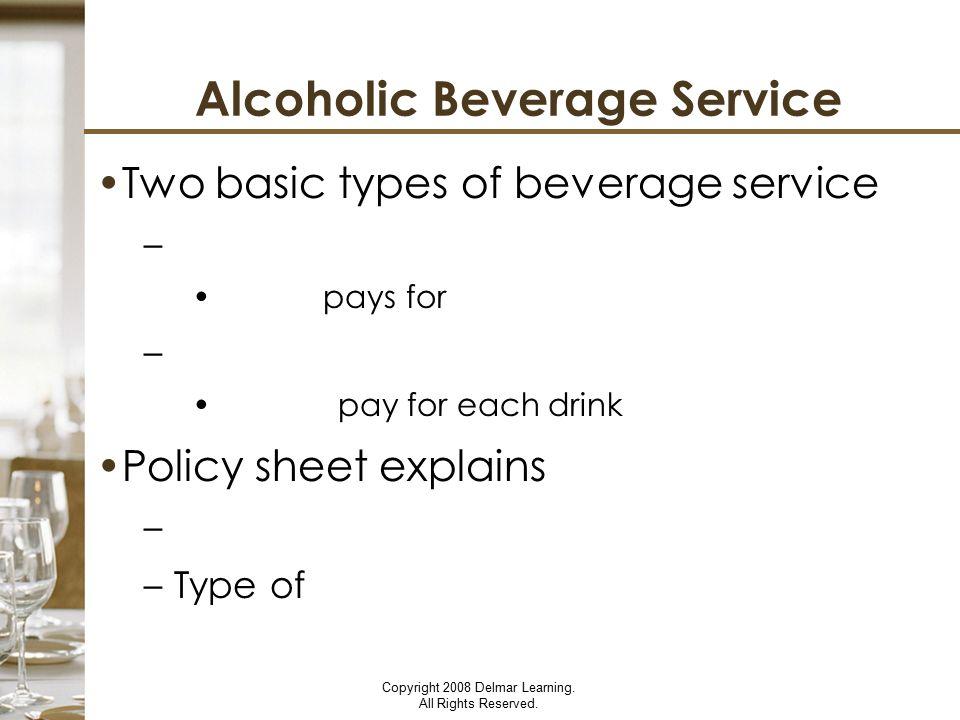 Alcoholic Beverage Service