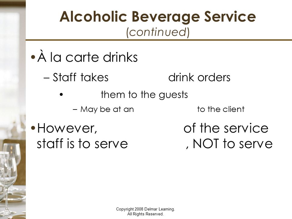 Alcoholic Beverage Service (continued)