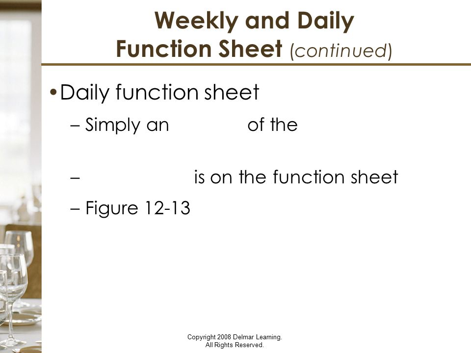 Weekly and Daily Function Sheet (continued)