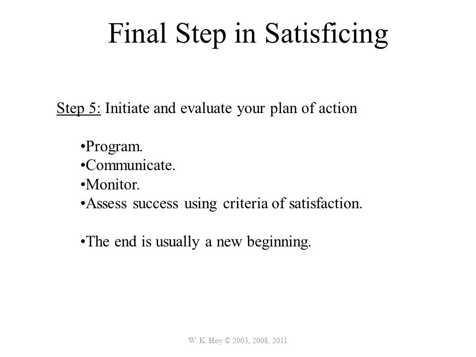 Final Step in Satisficing