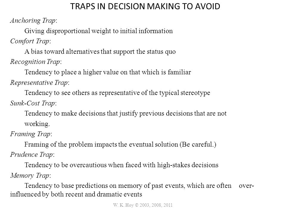 TRAPS IN DECISION MAKING TO AVOID
