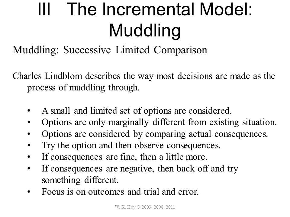 III The Incremental Model: Muddling