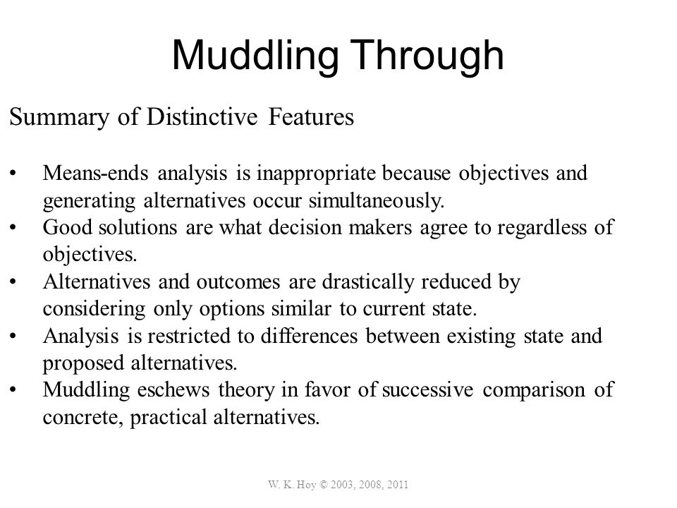 Muddling Through Summary of Distinctive Features