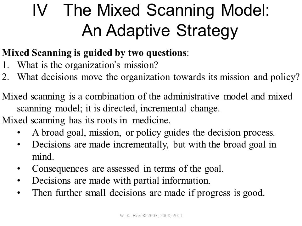 IV The Mixed Scanning Model: An Adaptive Strategy