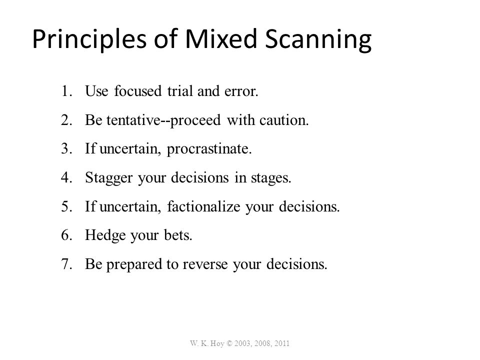 Principles of Mixed Scanning