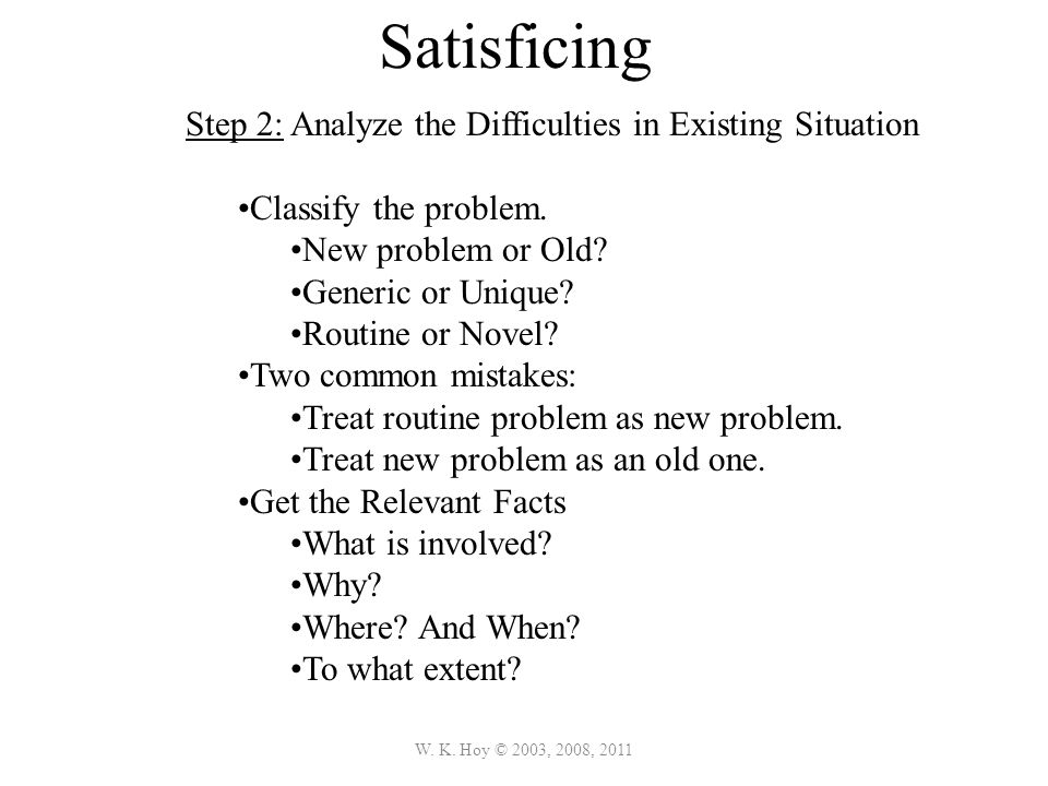 Satisficing Step 2: Analyze the Difficulties in Existing Situation