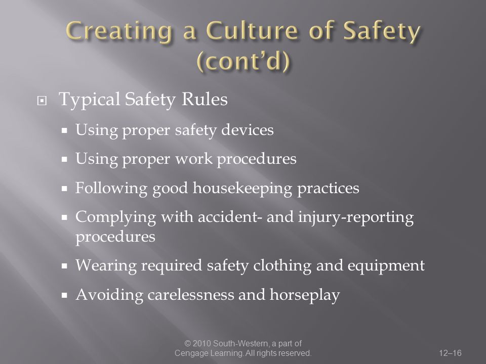 Creating a Culture of Safety (cont'd)