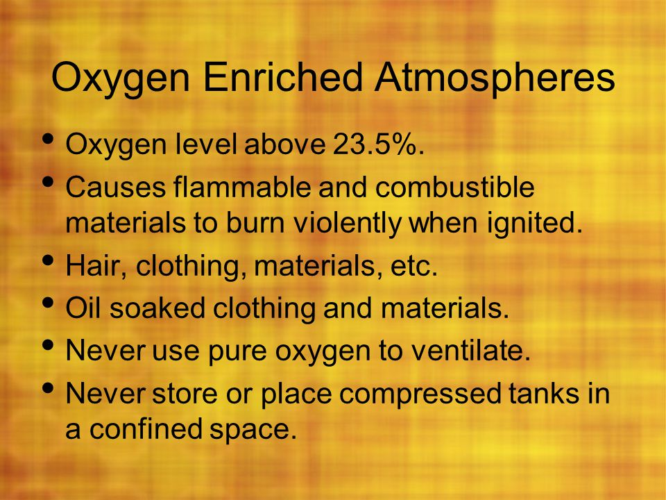 Oxygen Enriched Atmospheres