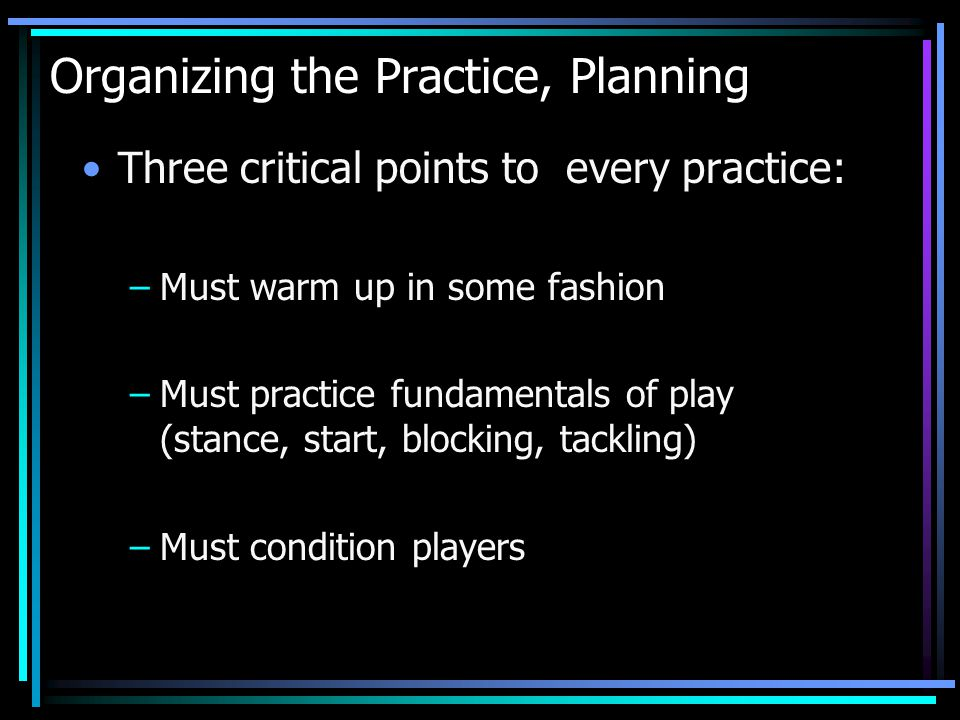 Organizing the Practice, Planning