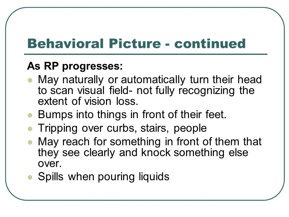 Behavioral Picture - continued