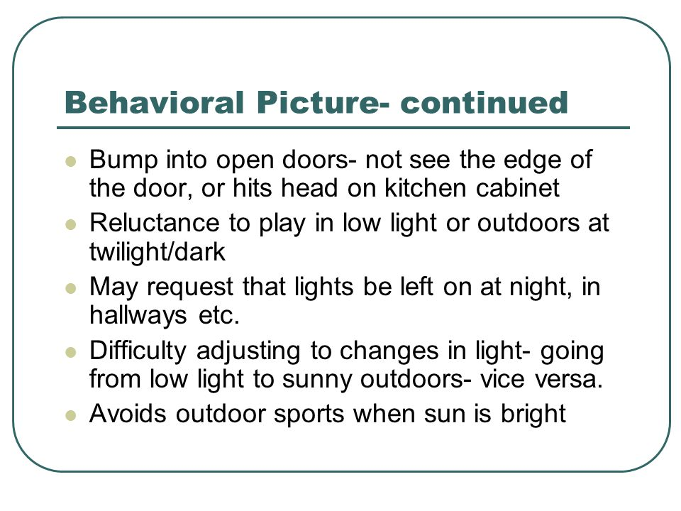 Behavioral Picture- continued