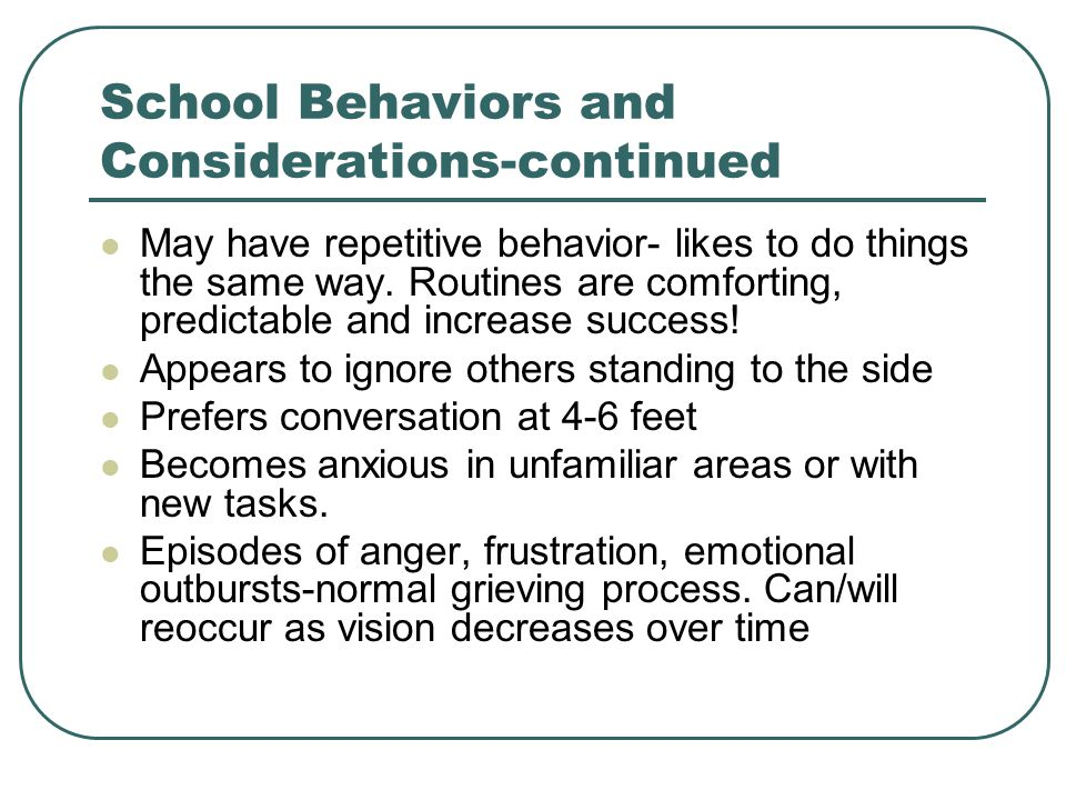 School Behaviors and Considerations-continued