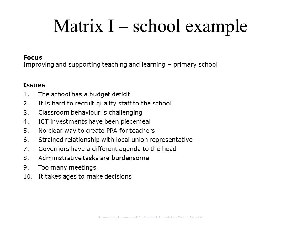 Matrix I – school example