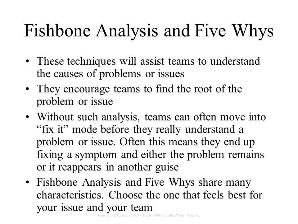 Fishbone Analysis and Five Whys