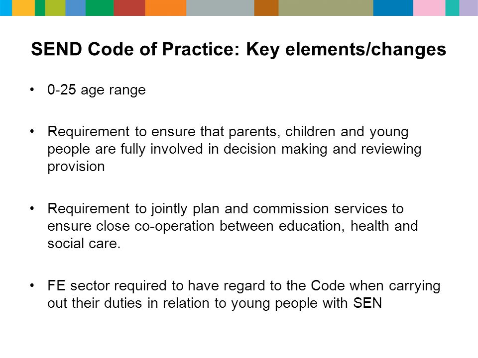 SEND Code of Practice: Key elements/changes