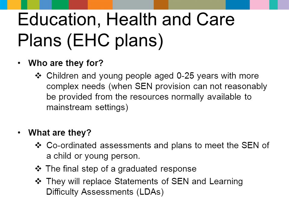 Education, Health and Care Plans (EHC plans)