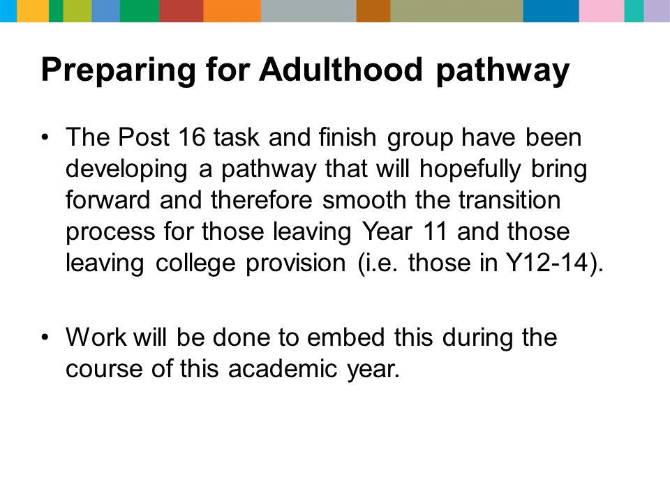Preparing for Adulthood pathway
