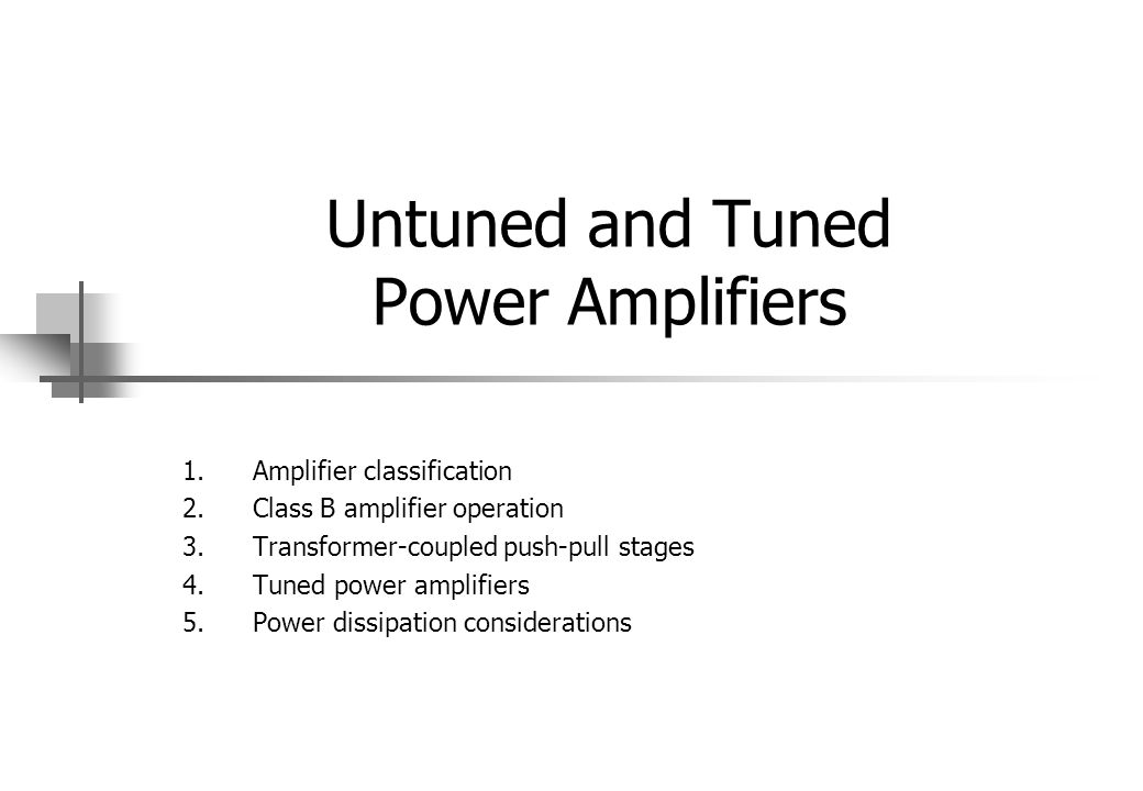 Untuned and Tuned Power Amplifiers
