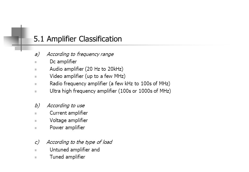 5.1 Amplifier Classification