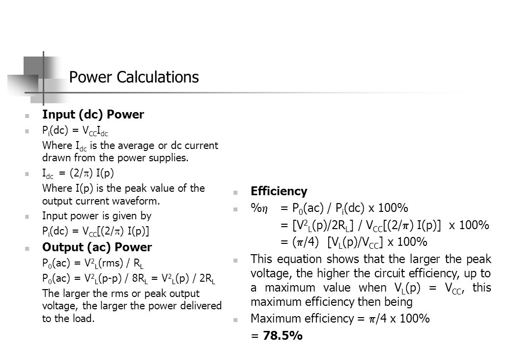 Power Calculations Input (dc) Power Output (ac) Power Efficiency