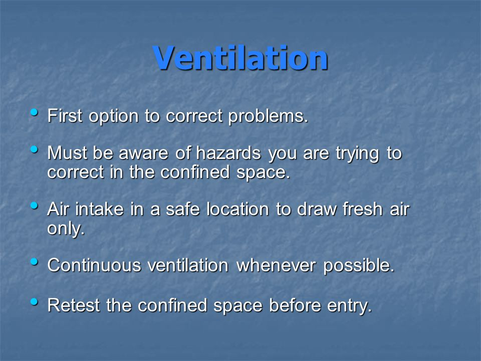 Ventilation First option to correct problems.