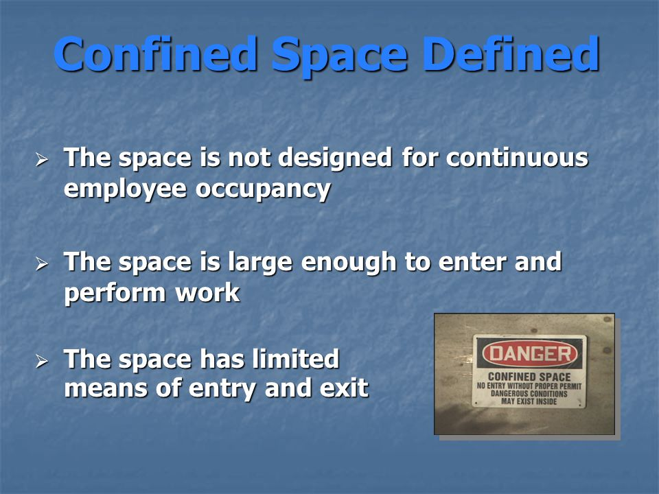 Confined Space Defined