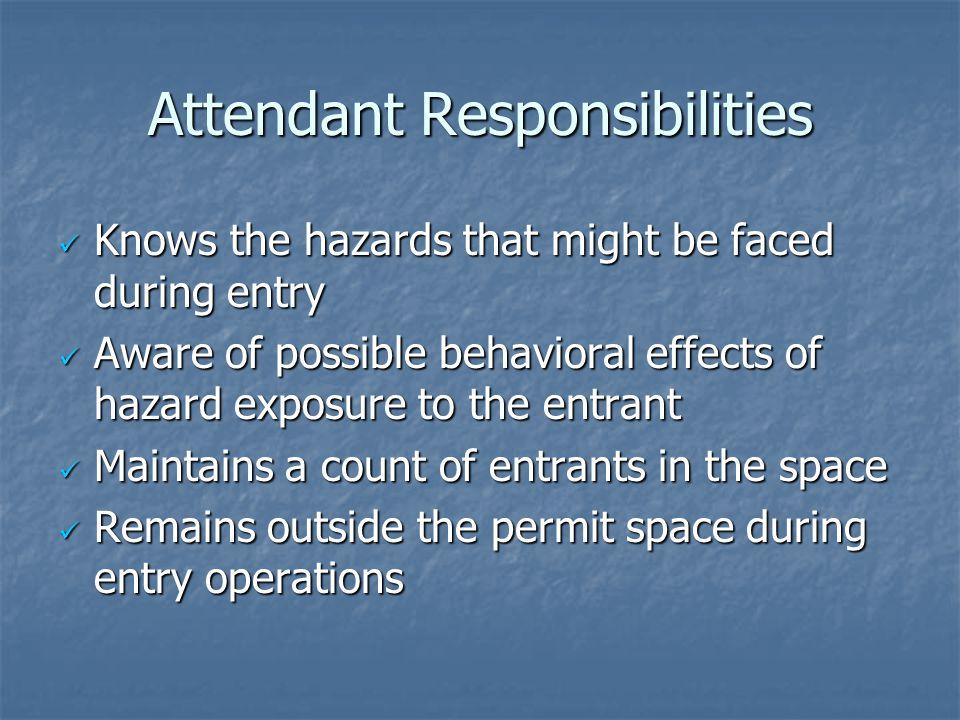 Attendant Responsibilities