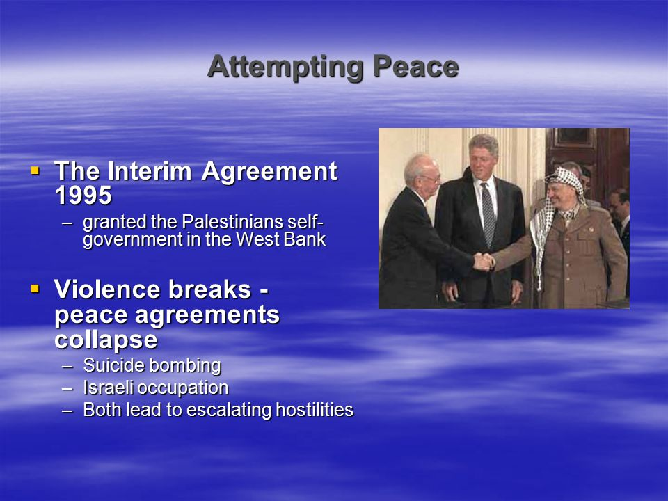 Attempting Peace The Interim Agreement 1995