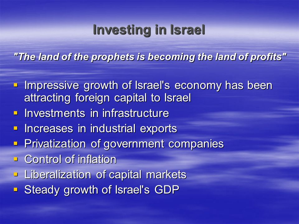 Investing in Israel The land of the prophets is becoming the land of profits